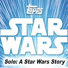 2018 Topps Star Wars Solo Movie Trading Cards