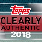 2018 Topps Clearly Authentic Baseball Cards