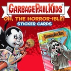 2018 Topps Garbage Pail Kids Oh, The Horror-ible Trading Cards