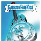 2018 Topps Garbage Pail Kids Rock & Roll Hall of Lame Trading Cards