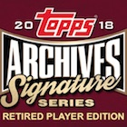 2018 Topps Archives Signature Series Retired Player Edition Baseball Cards