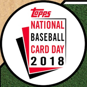 2018 Topps National Baseball Card Day Cards