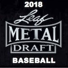 2018 Leaf Metal Draft Baseball Cards