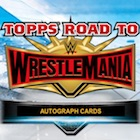 2019 Topps WWE Road to WrestleMania Cards