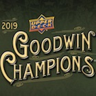 2019 Upper Deck Goodwin Champions Trading Cards