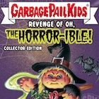 2019 Topps Garbage Pail Kids Revenge of Oh, The Horror-ible Trading Cards