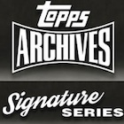 2021 Topps Archives Signature Series Active Player Edition Baseball Cards - Checklist Added