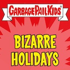 2021 Topps Garbage Pail Kids Exclusive Trading Cards - GPK Bizarre Holidays