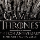 2021 Rittenhouse Game of Thrones Iron Anniversary Series 1 Trading Cards