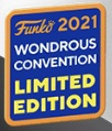 2021 Funko WonderCon Exclusives Guide - Virtual Wondrous Con Gallery and Shared List 2