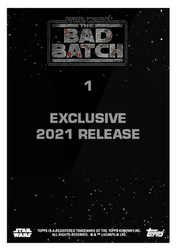 2021 Topps Star Wars Bad Batch Exclusive Trading Cards 2