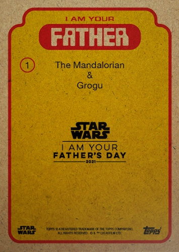 2021 Topps Star Wars I Am Your Father's Day Cards 2