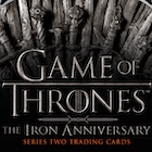 2021 Rittenhouse Game of Thrones Iron Anniversary Series 2 Trading Cards
