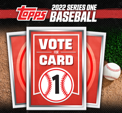 2022 Topps Series 1 Baseball Cards - Card # 1 Voting 1